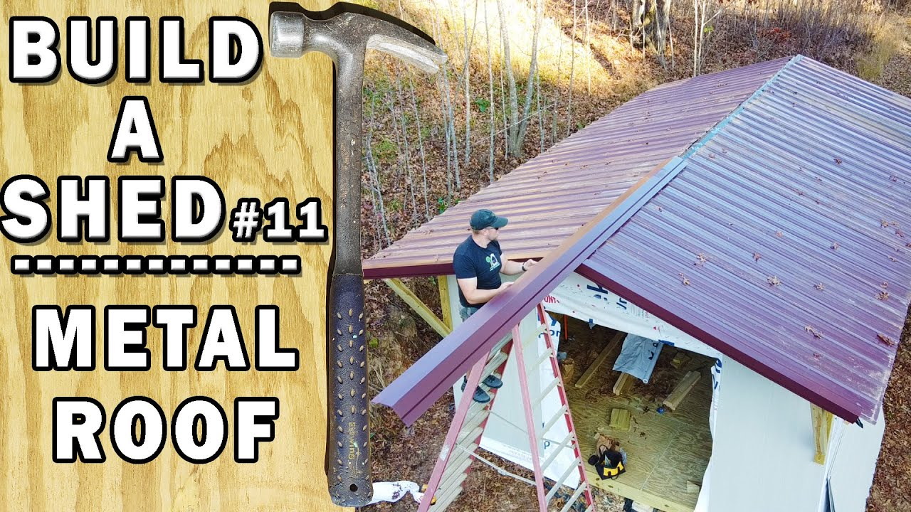 Metal Roof Installation For A Shed You