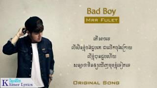 Original Song, Bad Boy - Mrr Fulet [AudioLyrics]