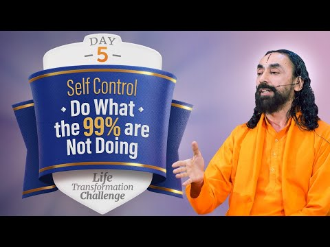 Self Control & Will Power - Do What the 99% Are Not Doing | Day 5 Life Transformation Challenge