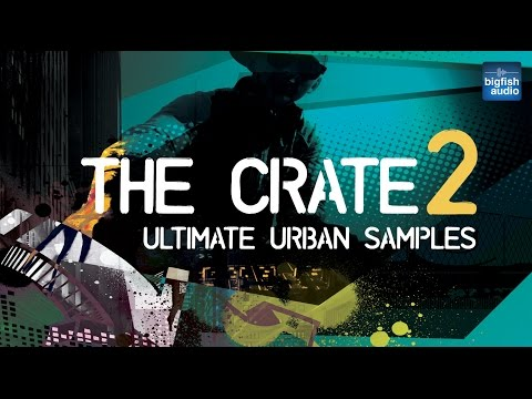 The Crate 2: Ultimate Urban Samples | Demo Track