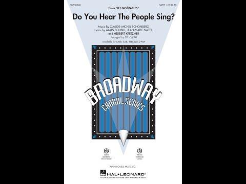 Do You Hear The People Sing? (from Les Misérables) (SATB Choir) - Arranged By Ed Lojeski