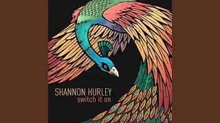Watch Shannon Hurley Switch It On video