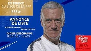 Équipe de France : l'annonce de liste de Didier Deschamps en replay I FFF 2018-2019