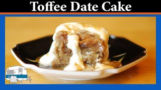 Toffee Date Cake - White Trash Cooking