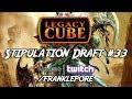 (Magic Online) Legacy Cube Stipulation Draft #33 - 9/28/18