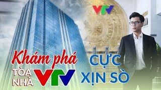 Vlog Mi Sơn : Khám phá toà nhà VTV cực xịn sò | Số này không có Mi