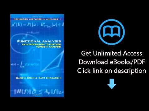 Download Functional Analysis: Introduction to Further Topics in Analysis (Princeton Lectures in  PDF