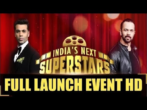 India's Next Superstar Show Launch - Karan Johar And Rohit Shetty - Starplus New Show 2018