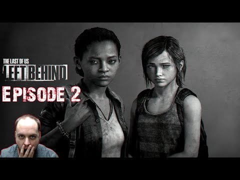 Saving Joel For The Second Time - The Last of Us: Left Behind - Gameplay [#02]
