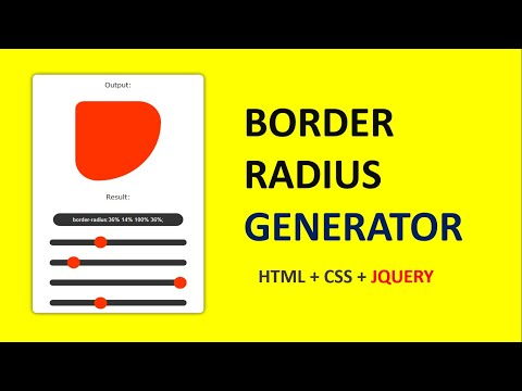 How To Create Border Radius Generator Using HTML/CSS/JQUERY