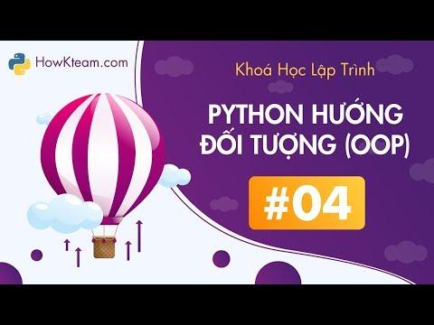 [Khóa học lập trình OOP Python][Bài 4] - Kế thừa - HowKteam.com