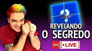 AO VIVO AGORA! REVELANDO O SEGREDO!