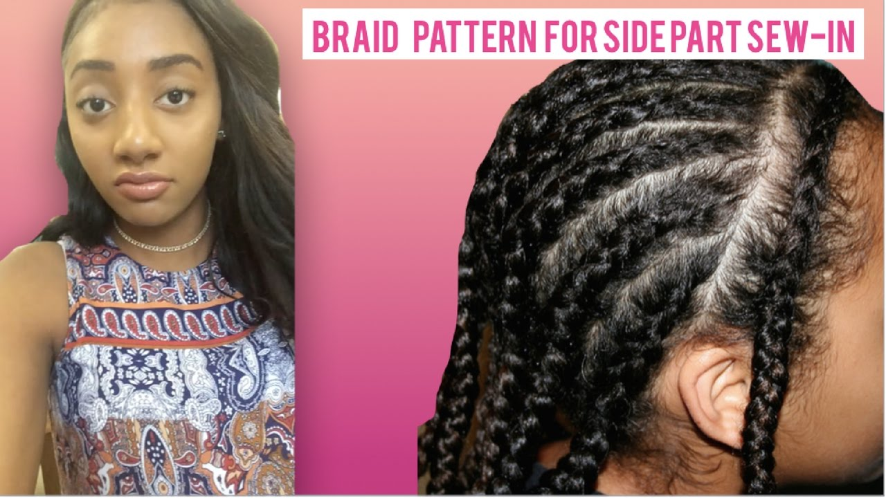 Braid pattern for side part sew in w leave out youtube jeuxipadfo Images