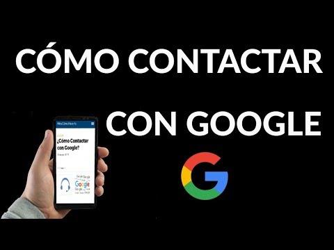 ¿Cómo Contactar con Google?