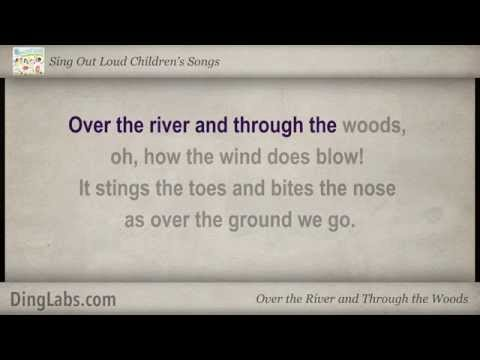 Over the River and Through the Woods - Sing Out Loud Children's Songs - with Lyrics
