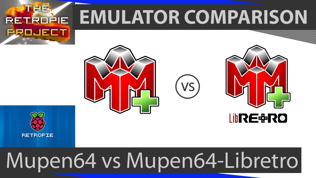 Mupen64 vs Mupen64-Libretro: Side by side comparison of Nintendo 64  emulators on the Raspberry Pi 2