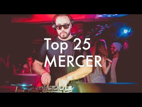 [Top 25] Best MERCER Tracks [2017] Mp3