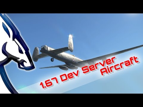 War Thunder: 1.67 Dev Server Aircraft