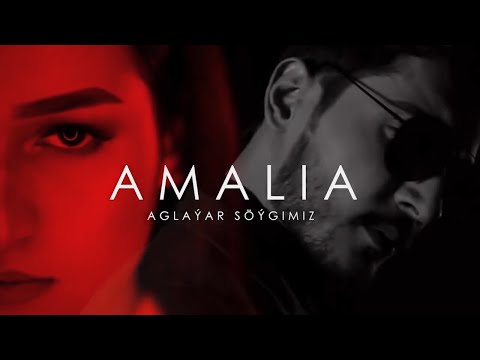 Amalia - Aglayar Söygimiz (Official HD Video)