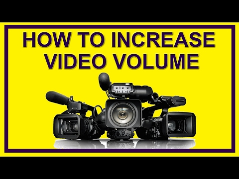 How to Increase Video Volume upto 50db