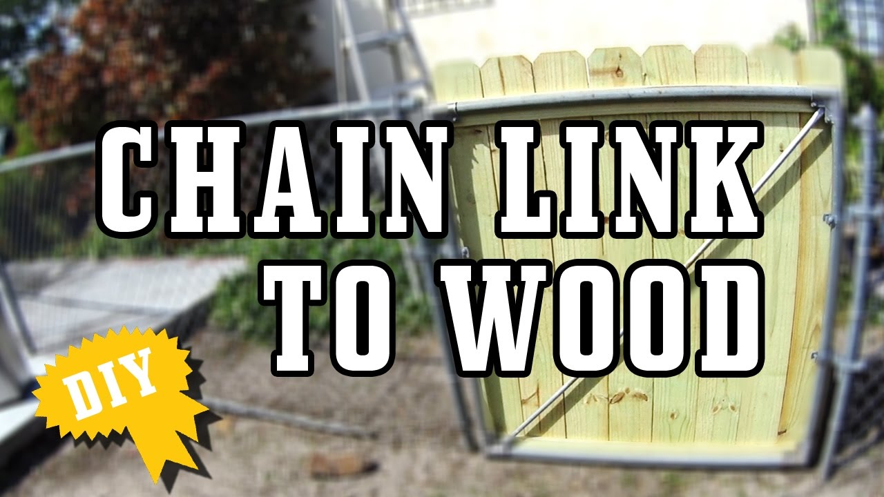 Fence Gate Chain Link To Wood Youtube