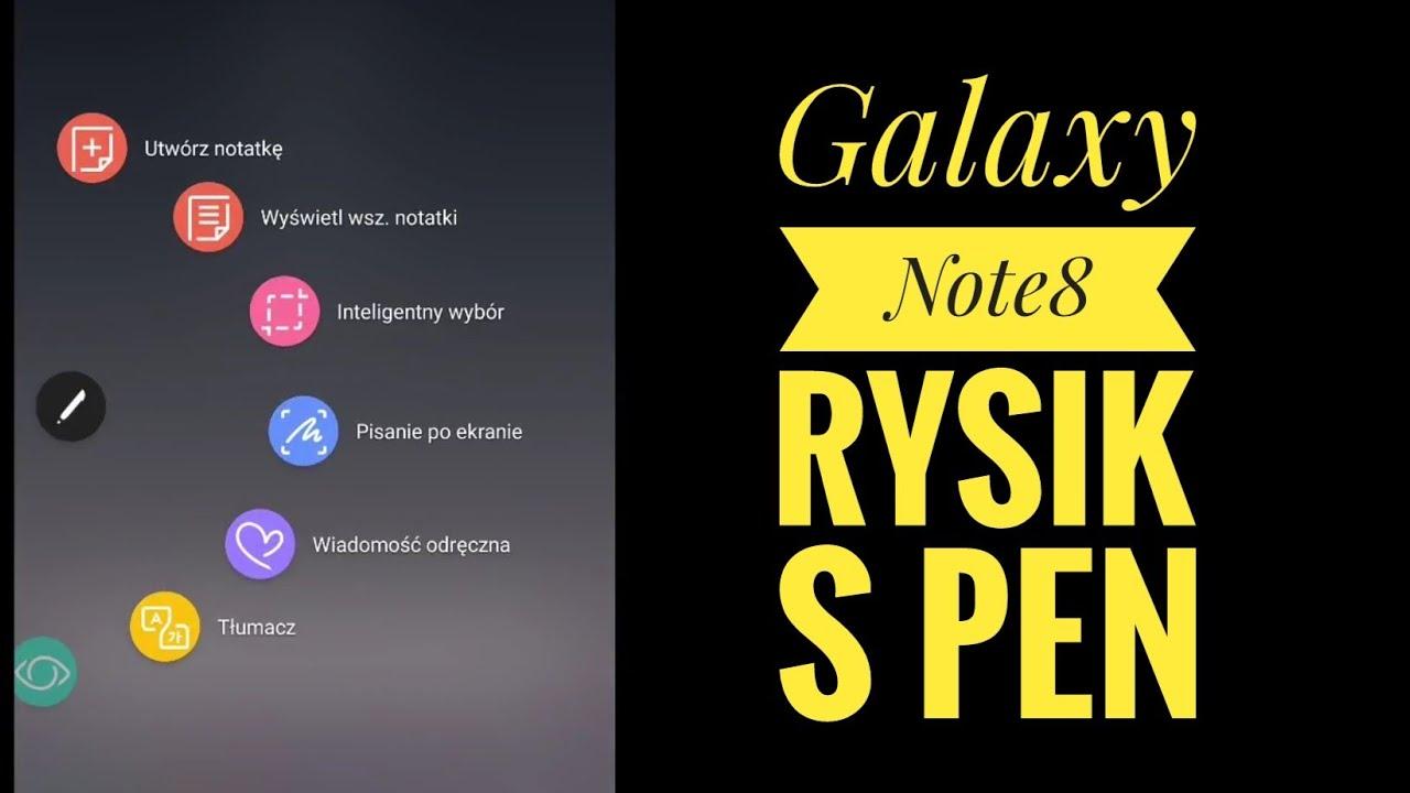Samsung Galaxy Note8 S PEN funkcje rysika | ForumWiedzy.pl