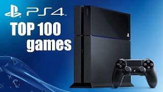 Top 100 Games For Ps4