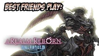Best Friends Play FINAL FANTASY XIV (Part 1)