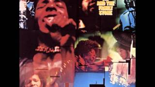 Watch Sly  The Family Stone You Can Make It If You Try video