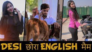 Desi छोरा English मैम || Prince Verma