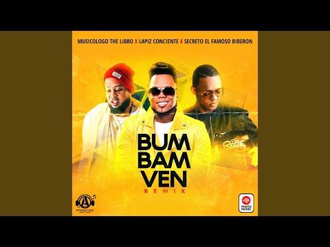 Bum Bam Ven (Remix)