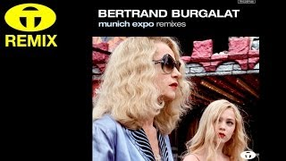 Bertrand Burgalat - Munich Expo (Gordon Shumway Remix)