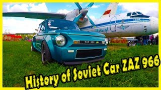 Costume Soviet Cars ZAZ 966. History of ZAZ 966. Classic Cars Show in Kiev 2018. Old Car Land