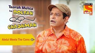 Your Favorite Character   Abdul Meets The Cons   Taarak Mehta Ka Ooltah Chashmah