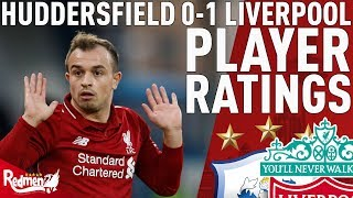 'Shaqiri Is My MOTM!' | Huddersfield 0-1 Liverpool | Player Ratings