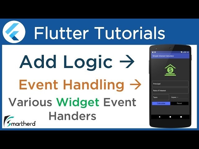 #3.7 Flutter Event Handling: Add logical code: Flutter Tutorial for Beginners using Dart
