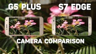 Moto G5 Plus vs Galaxy S7 edge Camera Comparison ✔