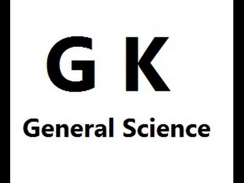 Genral Science  Must Know  GK Facts  in Hindi for Competitive Exams