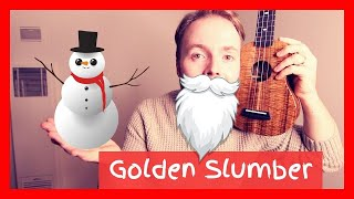 How to play GOLDEN SLUMBERS (The Beatles/Elbow) - JOHN LEWIS CHRISTMAS AD 2017