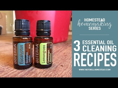 3 Essential OIl Cleaning Recipes | Homestead Homemaking