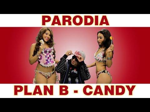 Plan B - Candy - Parodia Pandy  Pandillero JR INN