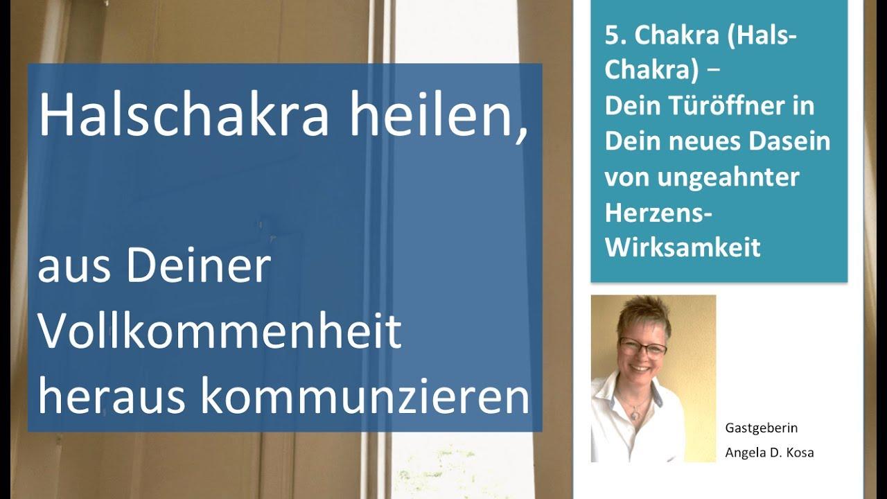 Halschakra heilen mit integraler Sprache, Webinar Angela D. Kosa [2019]