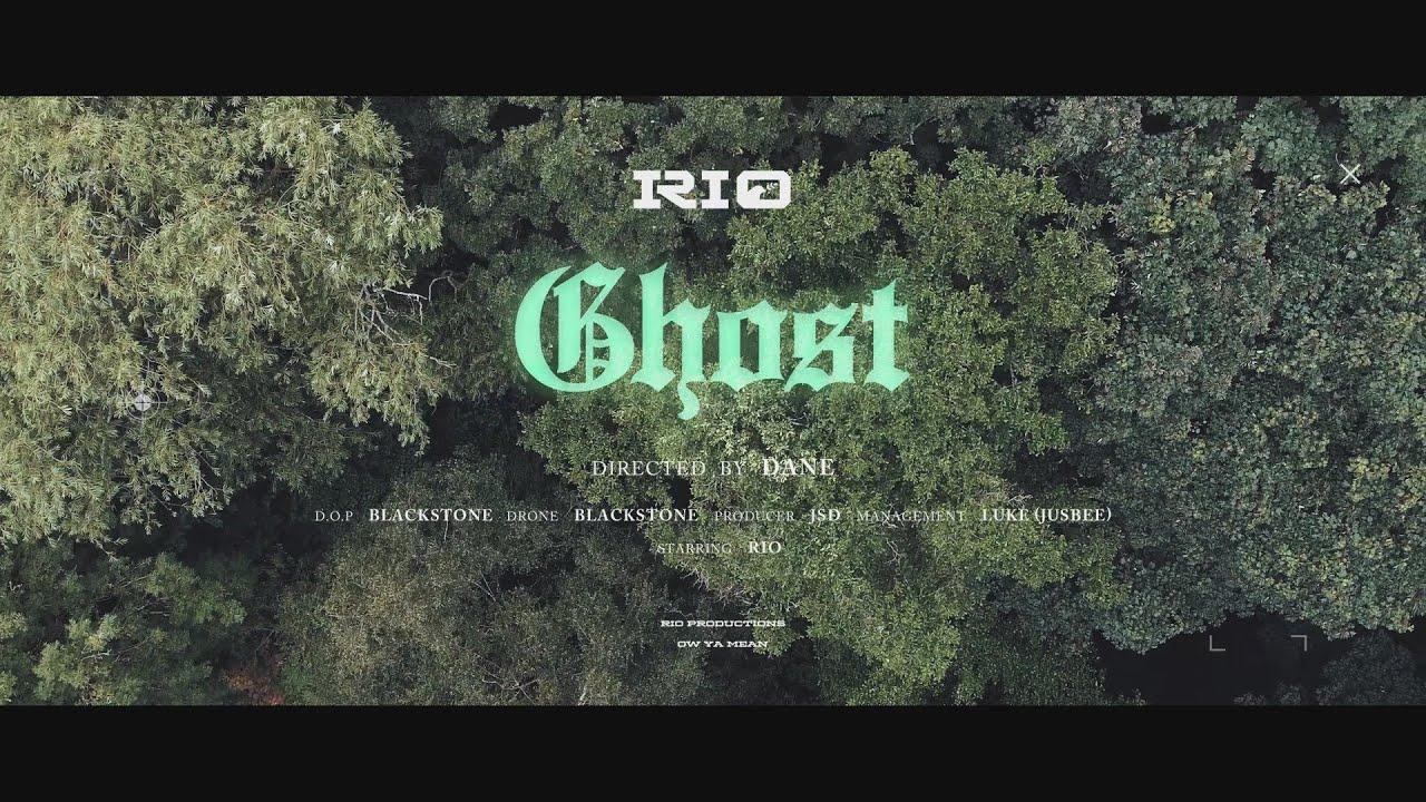 RIO - Ghost | @RIOowyamean [Official Video]
