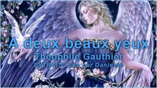 A deux beaux yeux - Théophile Gauthier