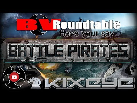 Battle Pirates BV Roudtable 06/10/17: Bring Your Own Topic