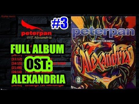 Peterpan - FULL ALBUM OST Alexandria (2005)