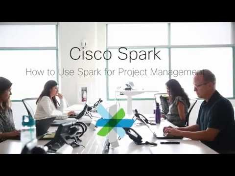 Cisco Spark Use Case Project Management