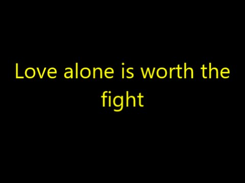 Love Alone is Worth the Fight | Switchfoot  | Lyrics