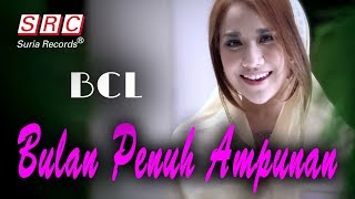 BCL - Bulan Penuh Ampunan ( Official Music Video - HD)