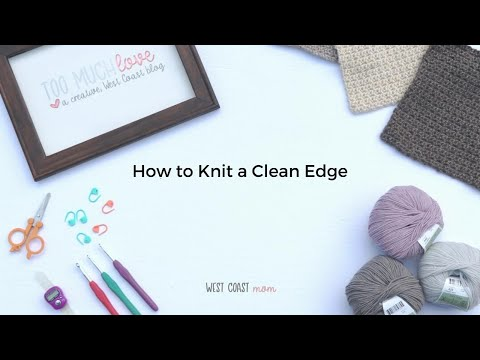 How to Knit Clean Edge